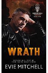 Wrath: A Post-Apocalyptic Dystopian Australian Motorcycle Romance (Nameless Souls MC Book 2) Kindle Edition