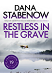 Restless in the Grave (A Kate Shugak Investigation Book 19)