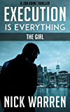Execution Is Everything: The Girl (Jon Kaine) (English Edition)