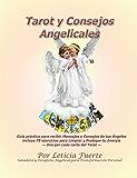 Tarot y Consejos Angelicales (Spanish Edition)