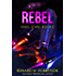 Rebel (Rebel Stars Book 0)