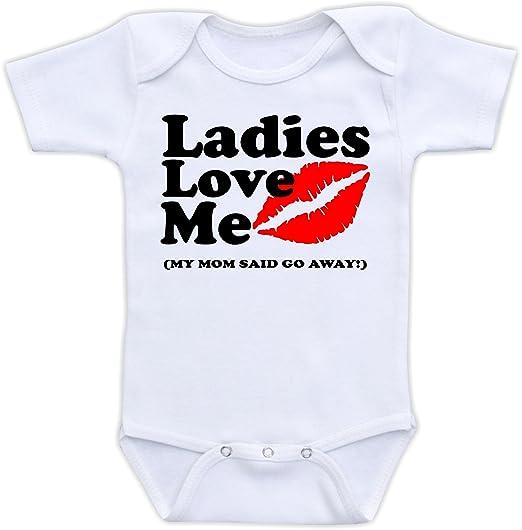 7bbbe12c6 Ladies Love Me My Mom Said Go Away - Funny Baby Bodysuit (3M Long Sleeve