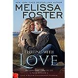 Flirting With Love: Ross Braden (Love in Bloom: The Bradens at Trusty Book 4)