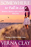 SOMEWHERE to Fall in Love (Finding SOMEWHERE Series Book 5)