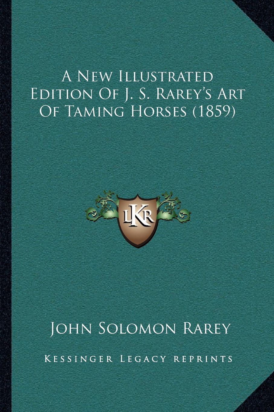 Download A New Illustrated Edition Of J. S. Rarey's Art Of Taming Horses (1859) pdf