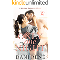 Only One Night: A Fusion Universe Novel
