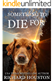Something to Die For (Books to Die For Book 7)