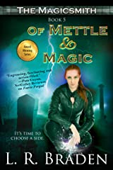 Of Mettle and Magic (The Magicsmith Book 5) Kindle Edition