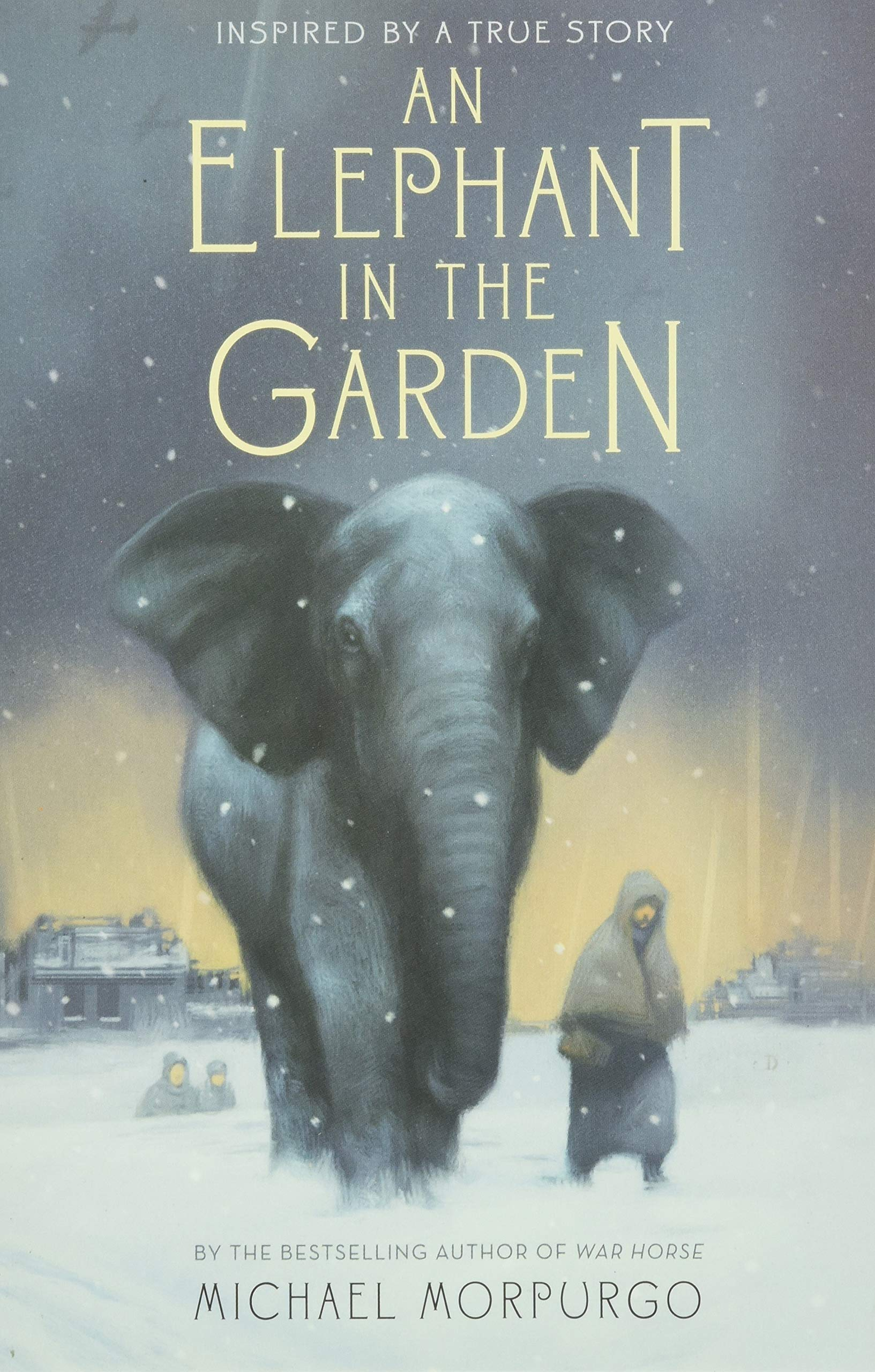 An Elephant in the Garden: Inspired by a True Story