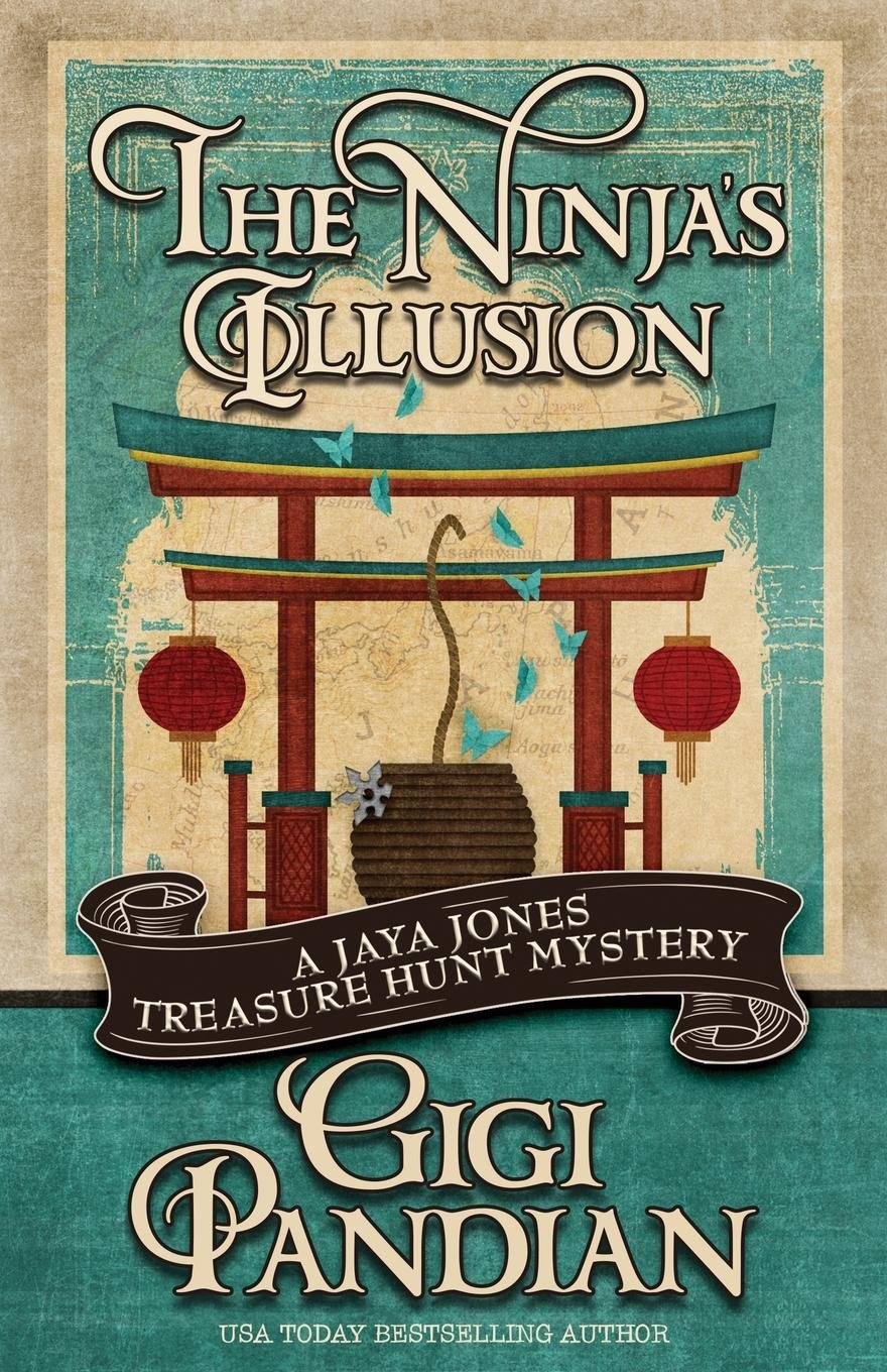 The Ninjas Illusion: Volume 5 A Jaya Jones Treasure Hunt ...