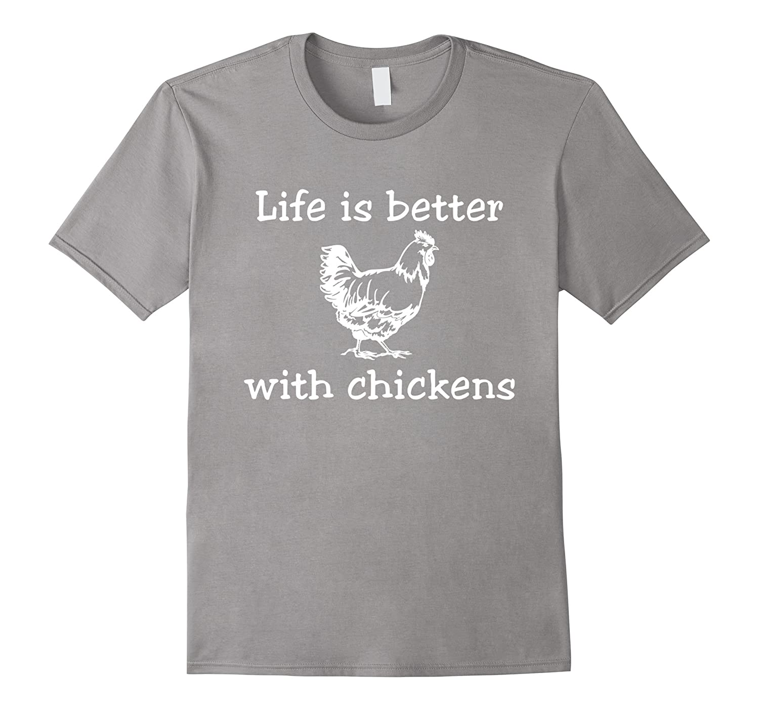 c87f7b19c7 Funny Chicken Shirt Life is better with chickens T-Shirt-TD – Teedep