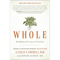 Whole: Rethinking the Science of Nutrition