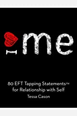 80 EFT Tapping Statements for Relationship with Self Kindle Edition