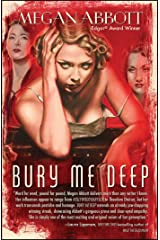 Bury Me Deep: A Novel Paperback