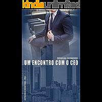 Um Encontro com o CEO (Antologia Encantada - CEO)