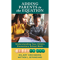 Adding Parents to the Equation: Understanding Your Child's Elementary School Math