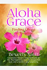 Aloha Grace: A short story from the beloved Seasons of Cherryvale (The Seasons of Cherryvale Book 7) Kindle Edition