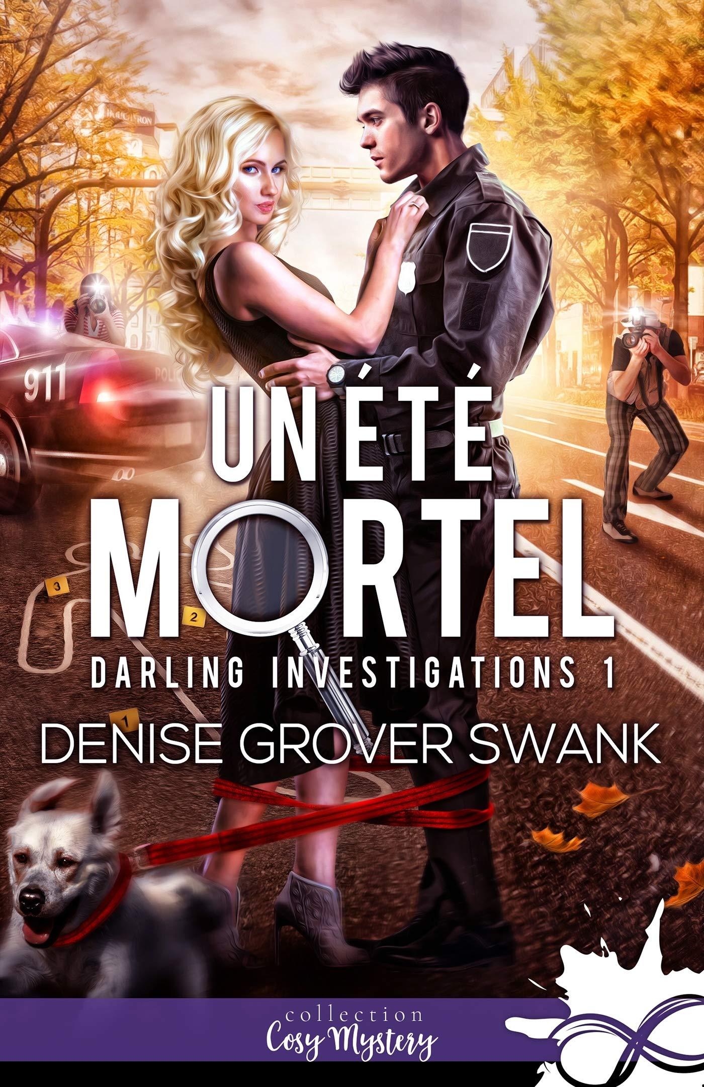 Un été mortel: Darling Investigations, T1 MXM.INFINITY ...