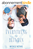 Everything In Between: Finding My Forever Book 1 (English Edition)