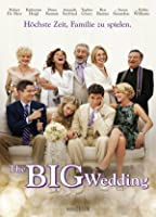 The Big Wedding [dt./OV]