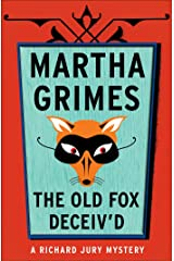 The Old Fox Deceived (Richard Jury Mysteries Book 2) Kindle Edition