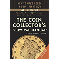 The Coin Collector's Survival Manual, Revised Seventh Edition (English Edition)