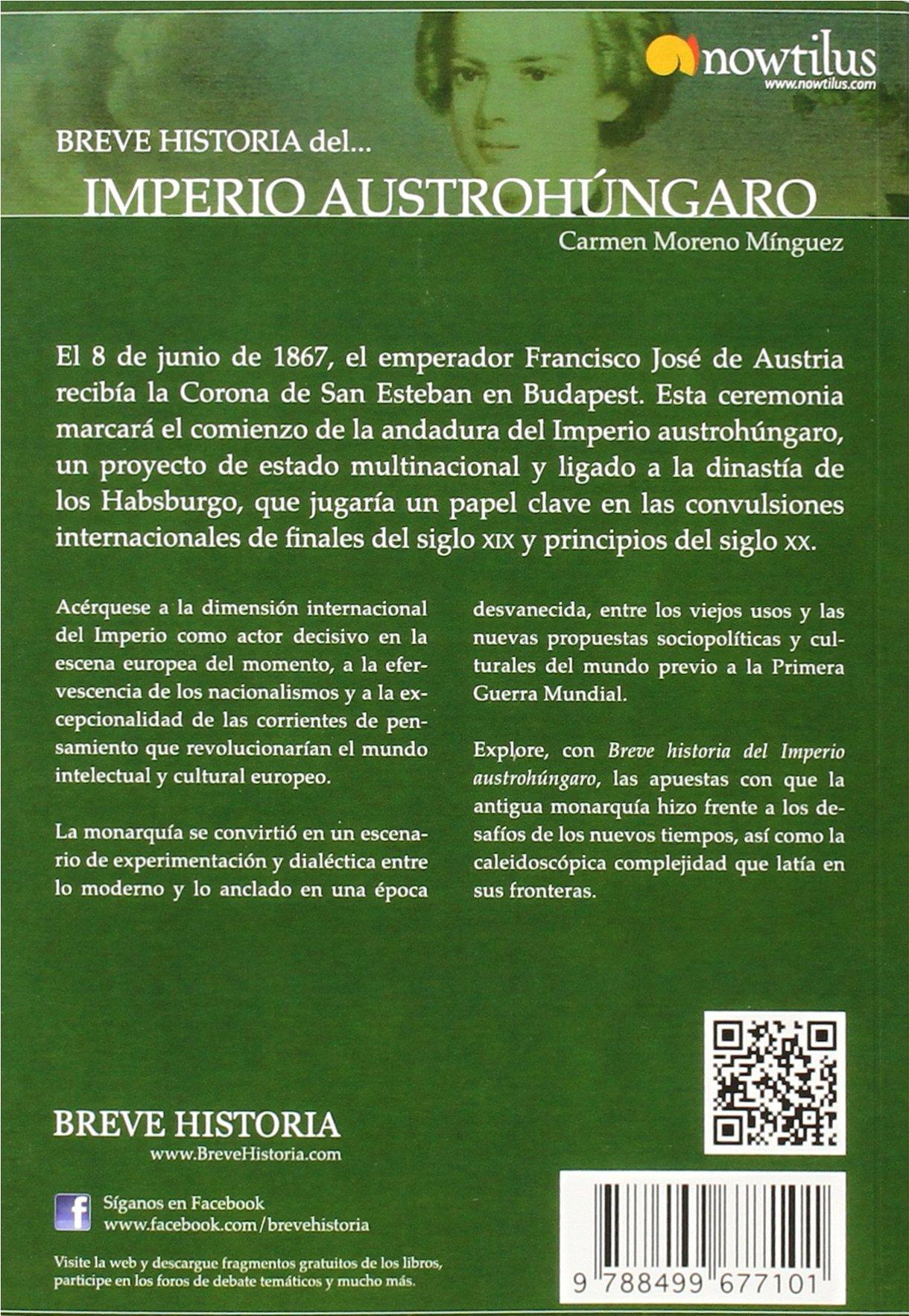 Breve historia del Imperio Austrohúngaro: Amazon.es: Moreno Minguez, Carmen: Libros