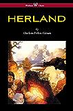HERLAND (Wisehouse Classics - Original Edition 1909-1916)