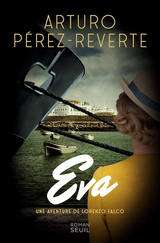 Eva (French Edition) eBook: Arturo perez-reverte: Amazon.es ...