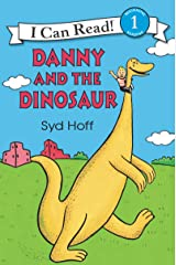 Danny and the Dinosaur (I Can Read Level 1) Paperback