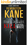 The Contract: Kill Jessica White (A TAKEN!/TANNER Novel Book 1)