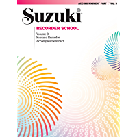 Suzuki Recorder School - Volume 3: Piano Accompaniment for Soprano Recorder Part