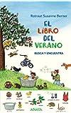 El libro del verano. Busca y encuentra (Primeros Lectores (1-5 Años) - Los Libros De Las Estaciones)