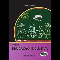 O que é educação inclusiva (Primeiros Passos)
