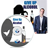 Give Up Alcohol Self Hypnosis CD - Cut Down on Drinking and Put a Stop to Dangerous Binging. Alcohol Detox With This Stop Drinking Hypnosis CD
