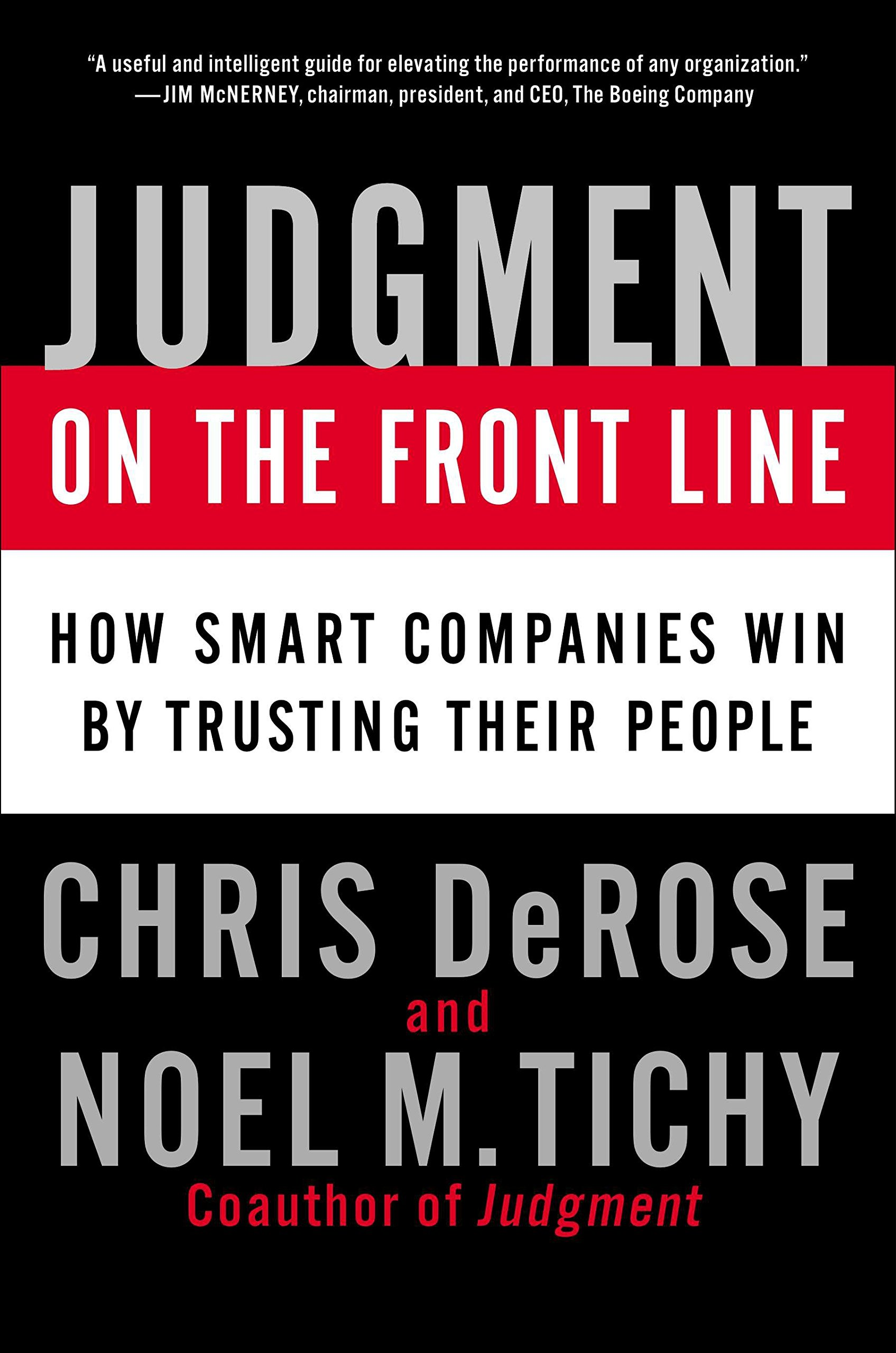 Read Online Judgment on the Front Line: How Smart Companies Win By Trusting Their People ebook