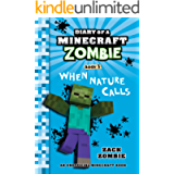 Minecraft Books: Diary of a Minecraft Zombie Book 3: When Nature Calls (An Unofficial Minecraft Book)