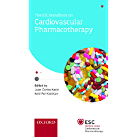 The ESC Handbook on Cardiovascular Pharmacotherapy (The European Society of Cardiology Series) (English Edition)