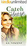 Catch And Release (Fleur de Lis)