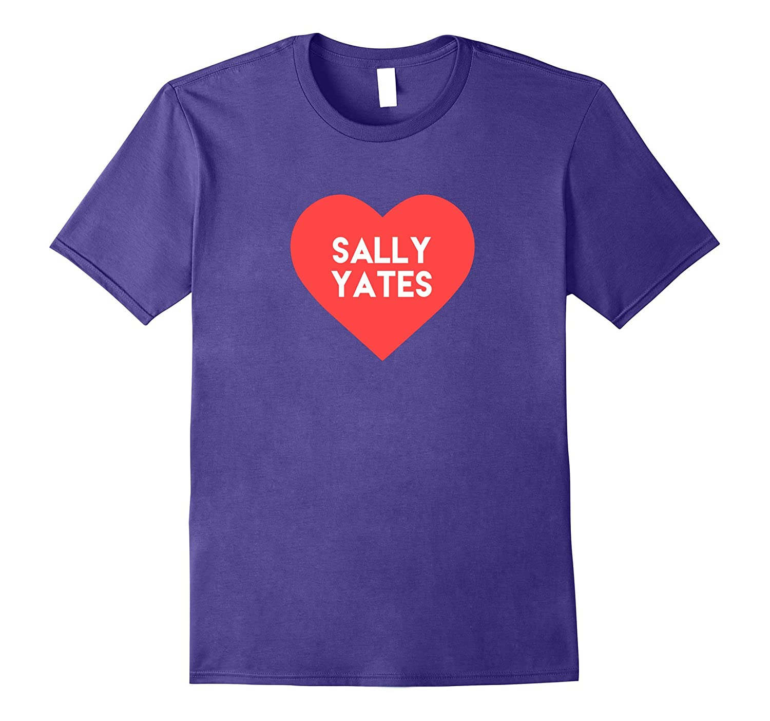Sally Yates Love - Our Newest Hero T Shirt-CD