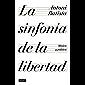 La sinfonía de la libertad: Música y política