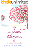 The Cupcake Dilemma: A Rock Creek Romance Novella