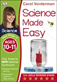 Science Made Easy Ages 10–11 Key Stage 2 (Carol Vorderman's Science Made Easy)