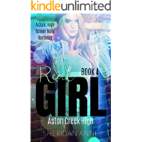 Real Girl: Aston Creek High (Book 4)