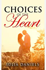 Choices of the Heart Kindle Edition