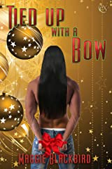 Tied Up with a Bow Kindle Edition
