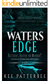 Waters Edge: Gripping Detective Novel Series (Hannah Starvling Mysteries Book 1)