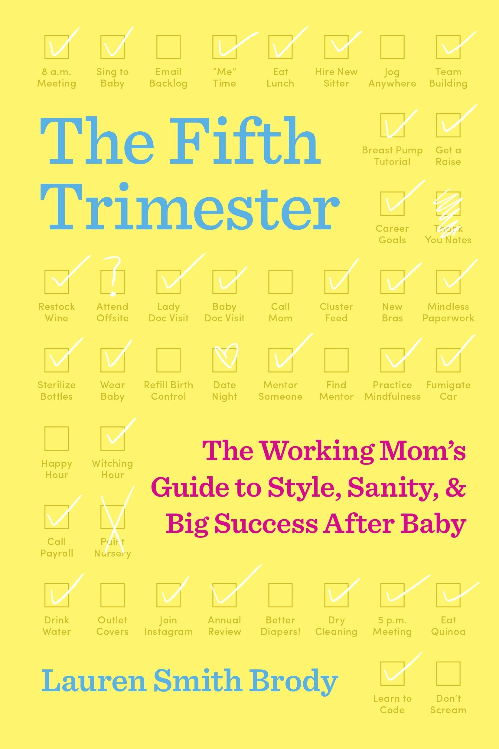 2d0252716e2 The Fifth Trimester  The Working Mom s Guide to Style