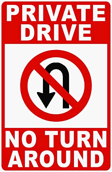 Vertical Metal Sign Multiple Sizes Private Drive No Turn Around Property
