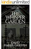 The Whisper Garden: A serial killer stalks young lovers in this gripping thriller